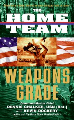 Image for Weapons Grade (The Home Team, Book 3)