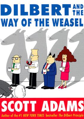 Image for Dilbert and the Way of the Weasel