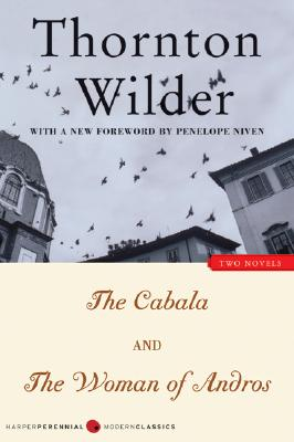 Image for The Cabala and The Woman of Andros: Two Novels (Harper Perennial Modern Classics)
