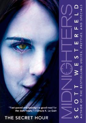 The Secret Hour (Midnighters #1), Scott Westerfeld