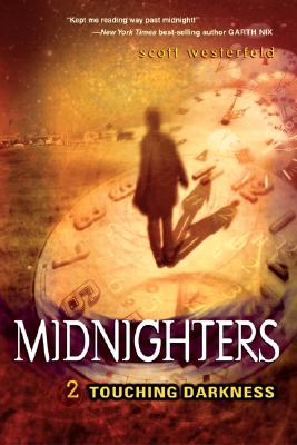 Image for Touching Darkness (Midnighters, Book 2)