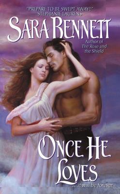 Once He Loves (Avon Romance), SARA BENNETT