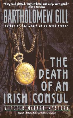 The Death of An Irish Counsul (Peter McGarr Mysteries), Bartholomew Gill