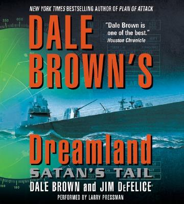 Image for Dale Brown's Dreamland: Satan's Tail CD (Dreamland (Harper Audio))