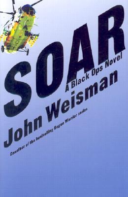 Image for Soar : A Black Ops Novel