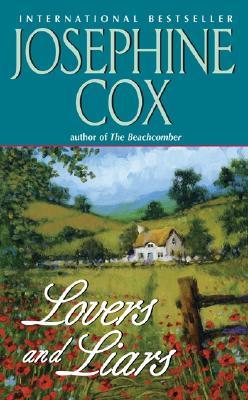 Lovers and Liars, Josephine Cox