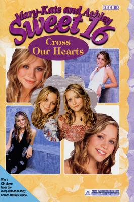 Image for Cross Our Hearts (Mary-Kate and Ashley Sweet 16, 8)