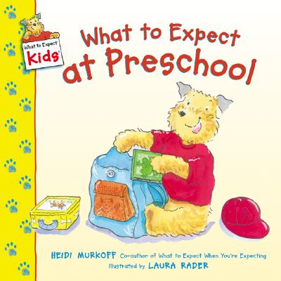 Image for What to Expect at Preschool (What to Expect Kids)