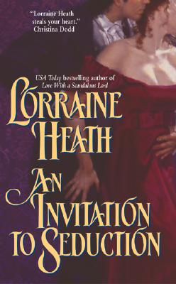 An Inviutation To Seduction, Lorraine Heath