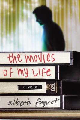 Image for MOVIES OF MY LIFE : A NOVEL
