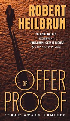 Offer of Proof, ROBERT HEILBRUN