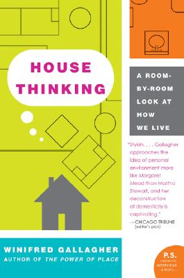 Image for House Thinking: A Room-by-Room Look at How We Live (P.S.)