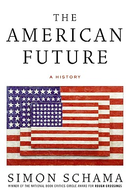 Image for The American Future: A History