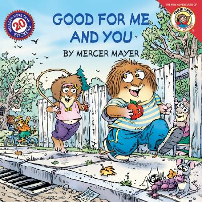 Image for Little Critter: Good for Me and You