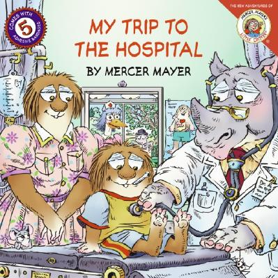 Image for Little Critter: My Trip to the Hospital