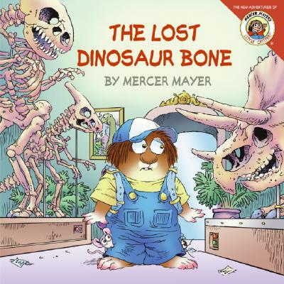 Image for The Lost Dinosaur Bone (Little Critter)