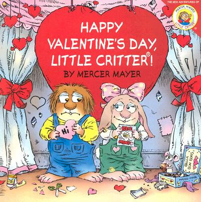 Image for Little Critter: Happy Valentine's Day, Little Critter!
