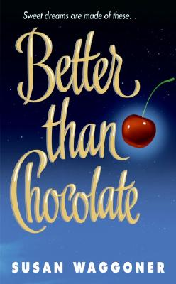 Image for Better Than Chocolate