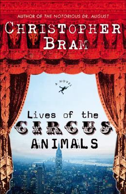 Image for Lives of the Circus Animals: A Novel