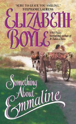 Something About Emmaline, Elizabeth Boyle