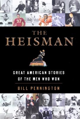 Image for The Heisman: Great American Stories of the Men Who Won