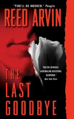 The Last Goodbye, Reed Arvin