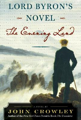 Image for Lord Byron's Novel: The Evening Land