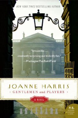 Gentlemen and Players: A Novel (P.S.), JOANNE HARRIS