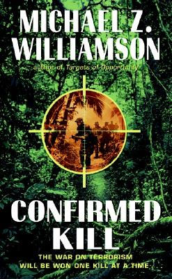 Confirmed Kill, MICHAEL Z. WILLIAMSON
