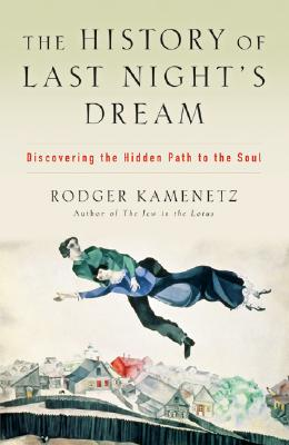 Image for History of Last Night's Dream:Discovering the Hidden Path to the Soul