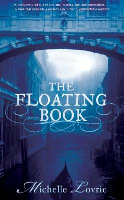 The Floating Book: A Novel of Venice, Lovric, Michelle