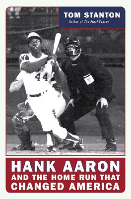 Image for Hank Aaron and the Home Run That Changed America