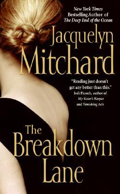 The Breakdown Lane, JACQUELYN MITCHARD