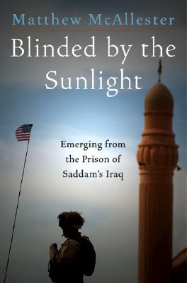Image for Blinded by the Sunlight: Emerging from the Prison of Saddam's Iraq