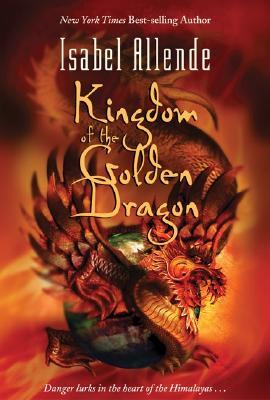 KINGDOM OF THE GOLDEN DRAGON, ALLENDE, ISABEL