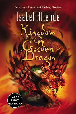 Image for Kingdom of the Golden Dragon (Large Print)