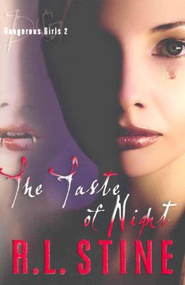 Image for Dangerous Girls #2: The Taste of Night (Dangerous Girls)