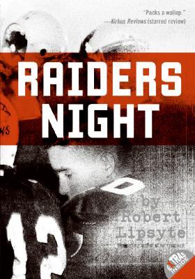 Raiders Night, Lipsyte, Robert