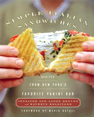 Image for Simple Italian Sandwiches: Recipes from America's Favorite Panini Bar