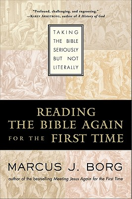 READING THE BIBLE AGAIN FOR THE FIRST TIME, BORG, MARCUS