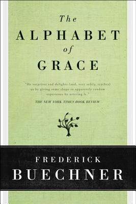 Image for The Alphabet of Grace