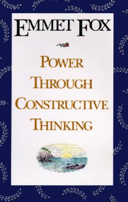 Image for POWER THROUGH CONSTRUCTIVE THINKING