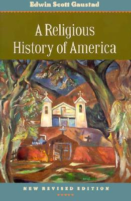 Image for A Religious History of America (New Rev)