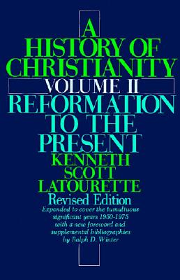 Image for A History of Christianity, Volume II: Reformation to the Present