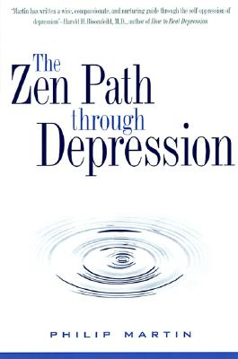 Image for Zen Path Through Depression, The