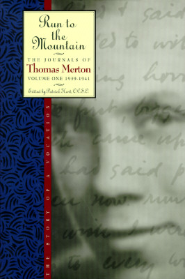 Image for Run to the Mountain, the Journals of Thomas Merton, Volume One, 1939-1941