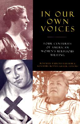 Image for In Our Own Voices: Four Centuries of American Women's Religious Writing
