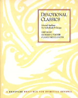 Image for Devotional Classics: Selected Readings for Individuals and Groups