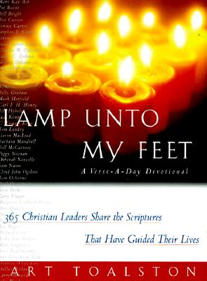 Image for Lamp Unto My Feet: A Verse-A-Day Devotional (365 Christian Leaders Share the Scriptures That Have Guided Their Lives)