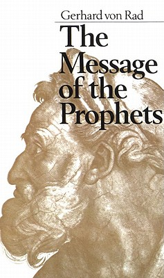 Message of the Prophets, The, Gerhard Von Rad